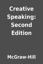 Creative Speaking: Second Edition by…