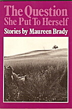 Question She Put to Herself (Crossing Press…