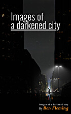 Images of a darkened city by Ben Fleming