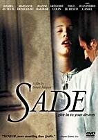 Sade by Emilie de Lancris