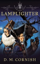 Monster Blood Tattoo, Book 2: Lamplighter by…