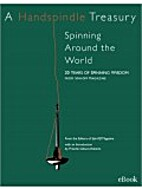 A Handspindle Treasury: Spindle Spinning…