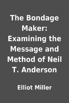 The Bondage Maker: Examining the Message and…