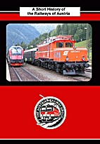 A short history of the railways of Austria…