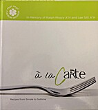 a la Carte by Melodie and Martin Scharf