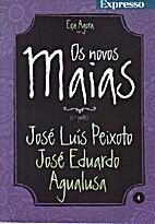 Os novos Maias - 4 by José Luis Peixoto