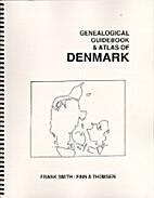 Genealogical guidebook & atlas of Denmark by…