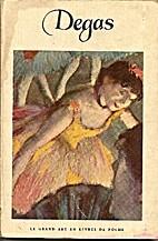 Edgar-hilaire-germain Degas, 1834-1917 by…