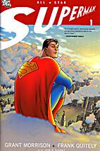 All Star Superman, Vol. 1 by Grant Morrison