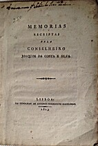 Memorias Escriptas pelo Conselheiro... by…