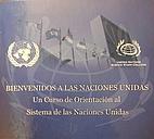 Bienvenidos a las Naciones Unidas. Un curso…