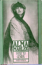 Alma Mahler: Muse to Genius: From…