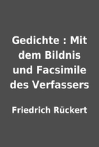 Gedichte : Mit dem Bildnis und Facsimile des…