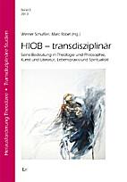 HIOB - transdisziplinär by Werner…