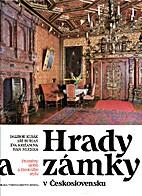 Hrady a Zámky v Československu by Jiří…