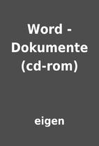 Word - Dokumente (cd-rom) by eigen