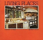 Living Places by Herbert H. Wise