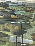 Eden Again: The Art of Carl Hall by Roger…