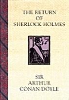 The Return of Sherlock Holmes by Sir Arthur…