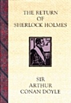 The Return of Sherlock Holmes by Sir Arthur…