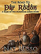 The Road To Dar Rodon (Tales of the Mukhtaar…