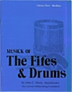 Medleys (Music of the Fifes and Drums…