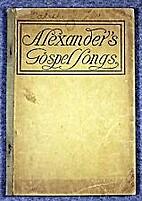 Alexander's Gospel Songs by Anonymous