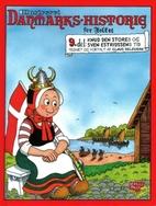 Illustreret Danmarks-historie for folket 9.…