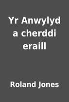 Yr Anwylyd a cherddi eraill by Roland Jones