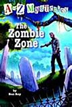 The Zombie Zone by Ron Roy