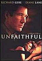 Unfaithful [2002 film] by Adrian Lyne