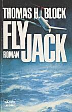 Flyjack. by Thomas H. Block