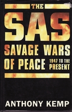 The SAS : the savage wars of peace, 1947 to…