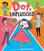 Dot Unplugged by Candlewick Press