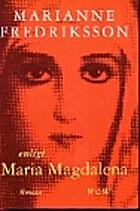 Enligt Maria Magdalena by Marianne…