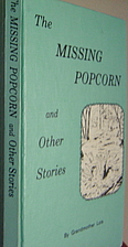The Missing Popcorn and Other Stories by…