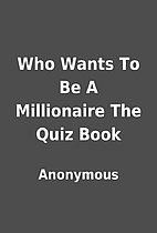 Who Wants To Be A Millionaire The Quiz Book…