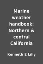 Marine weather handbook: Northern & central…