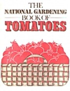 The Gardens For All Book Of Tomatoes (the…