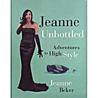 Jeanne Unbottled : Adventures in High Style…
