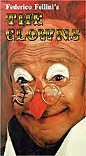 Federico Fellini's The Clowns (1971) by…