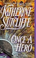 Once a Hero by Katherine Sutcliffe