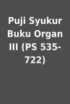 Puji Syukur Buku Organ III (PS 535-722)
