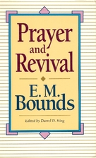 Prayer and Revival by E. M. Bounds
