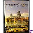 The Museum of London: Souvenir Guide