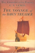 The Voyage of the Dawn Treader by C. S.…