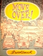 Move over! by Russell Brockbank
