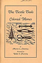 The Textile Tools of Colonial Homes by…