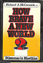 How brave a new world? : dilemmas in…