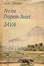 Ferne Tropen-Insel Java by Karl Helbig